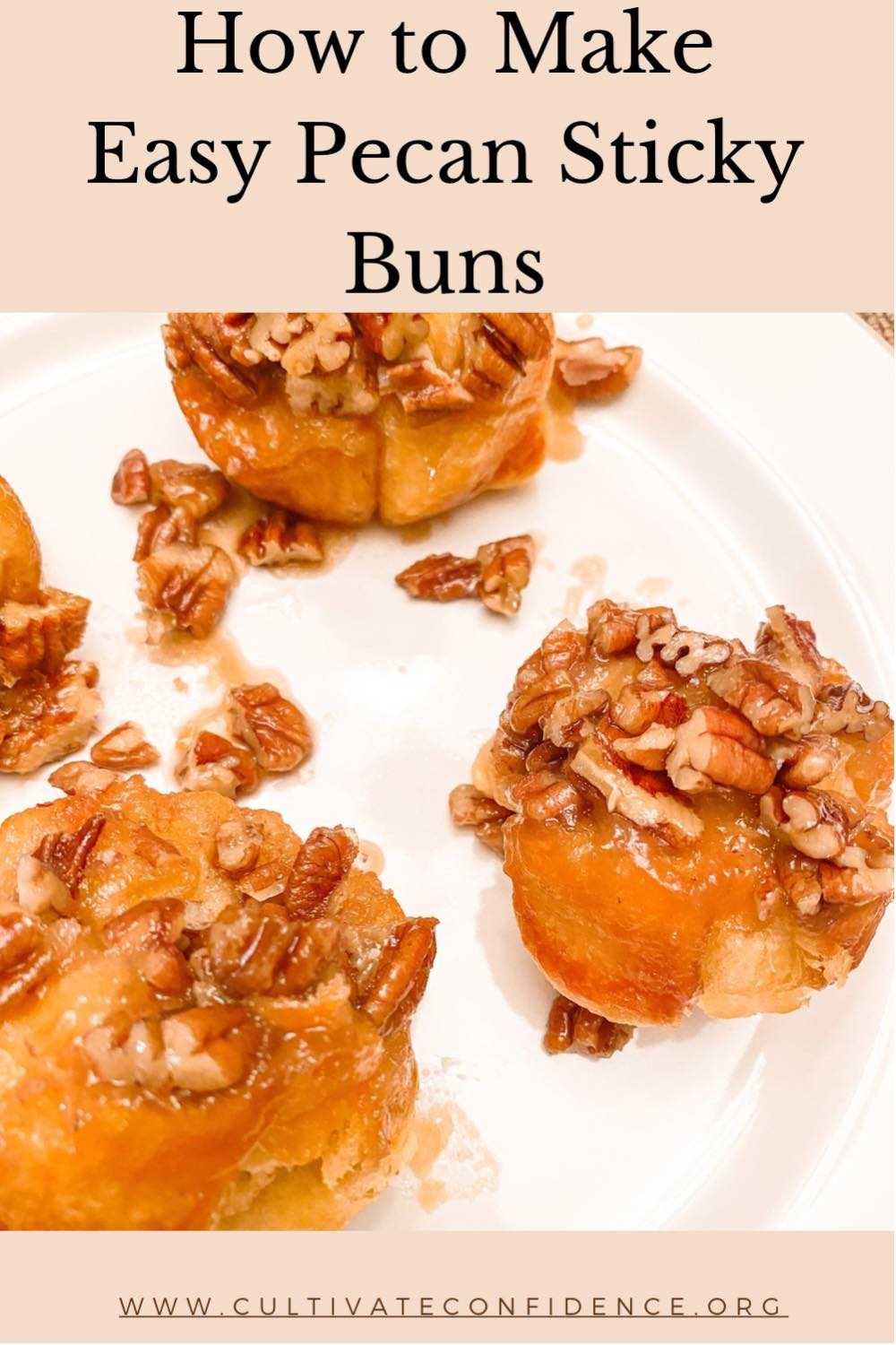 How to Make Easy Pecan Sticky Buns