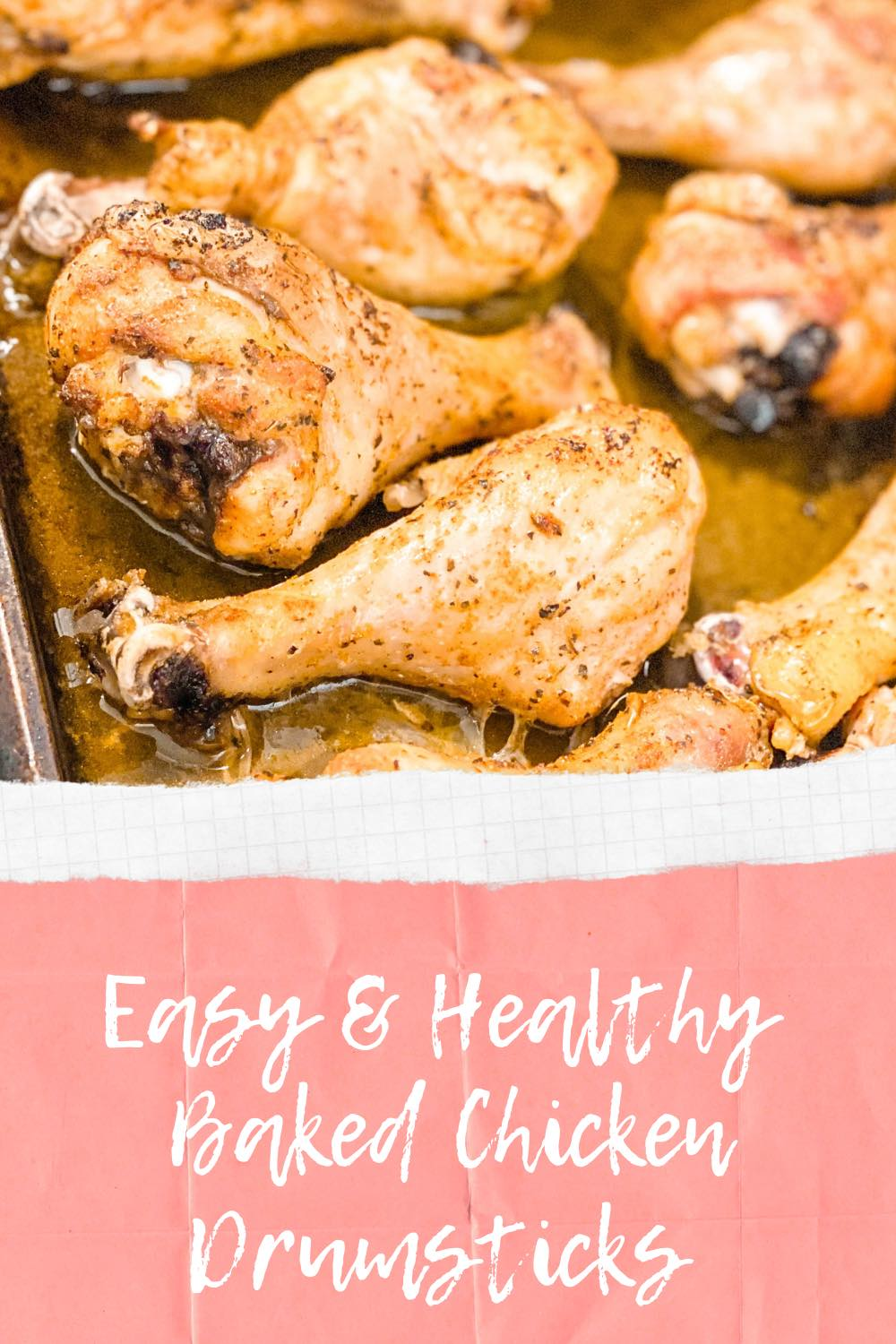How to Make Baked Chicken Drumsticks