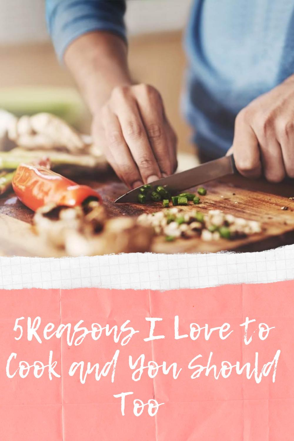 5 Reasons I Love to Cook from Home & You Should Too