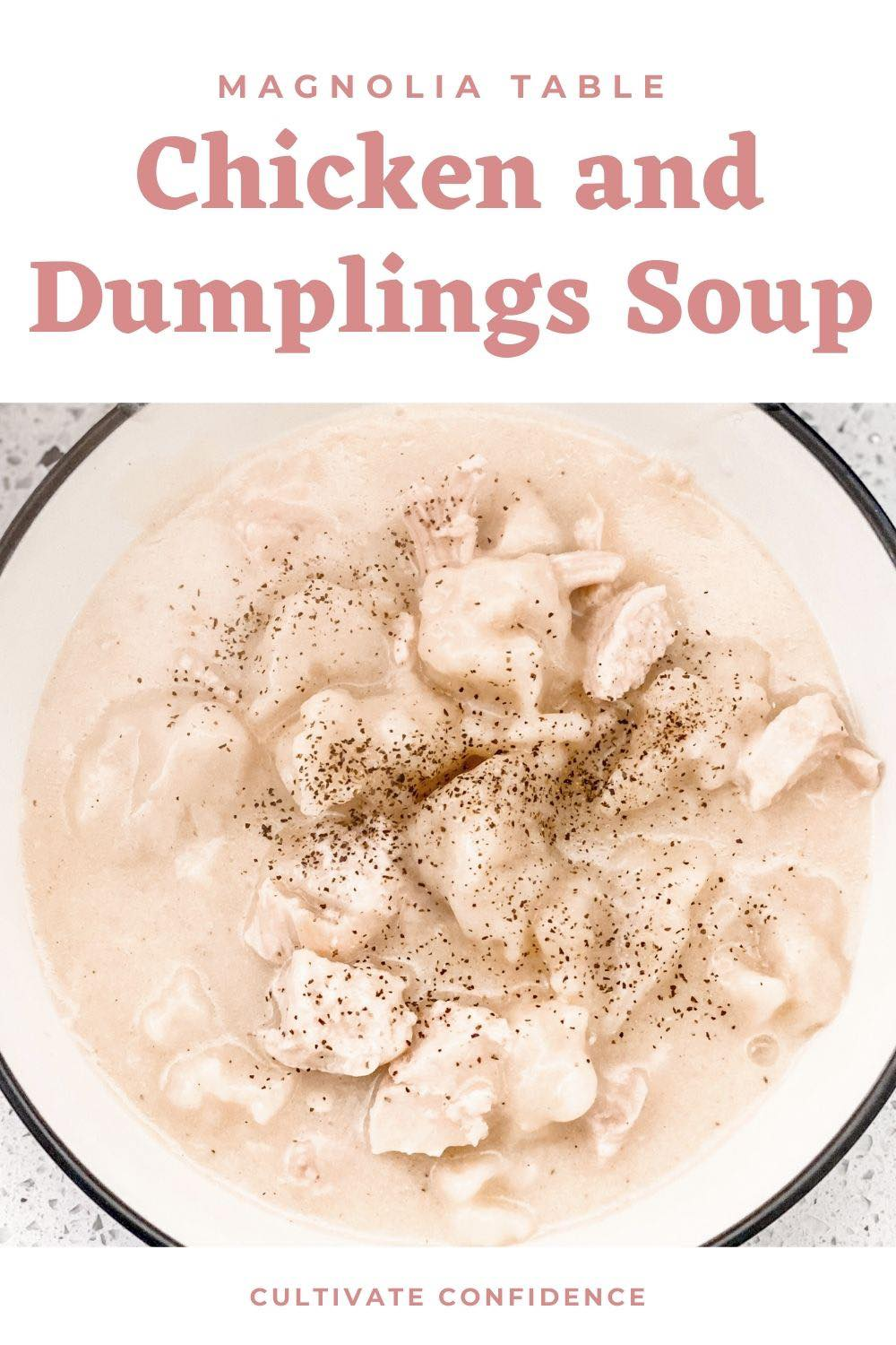 How to Make the Easiest Chicken and Dumplings Soup