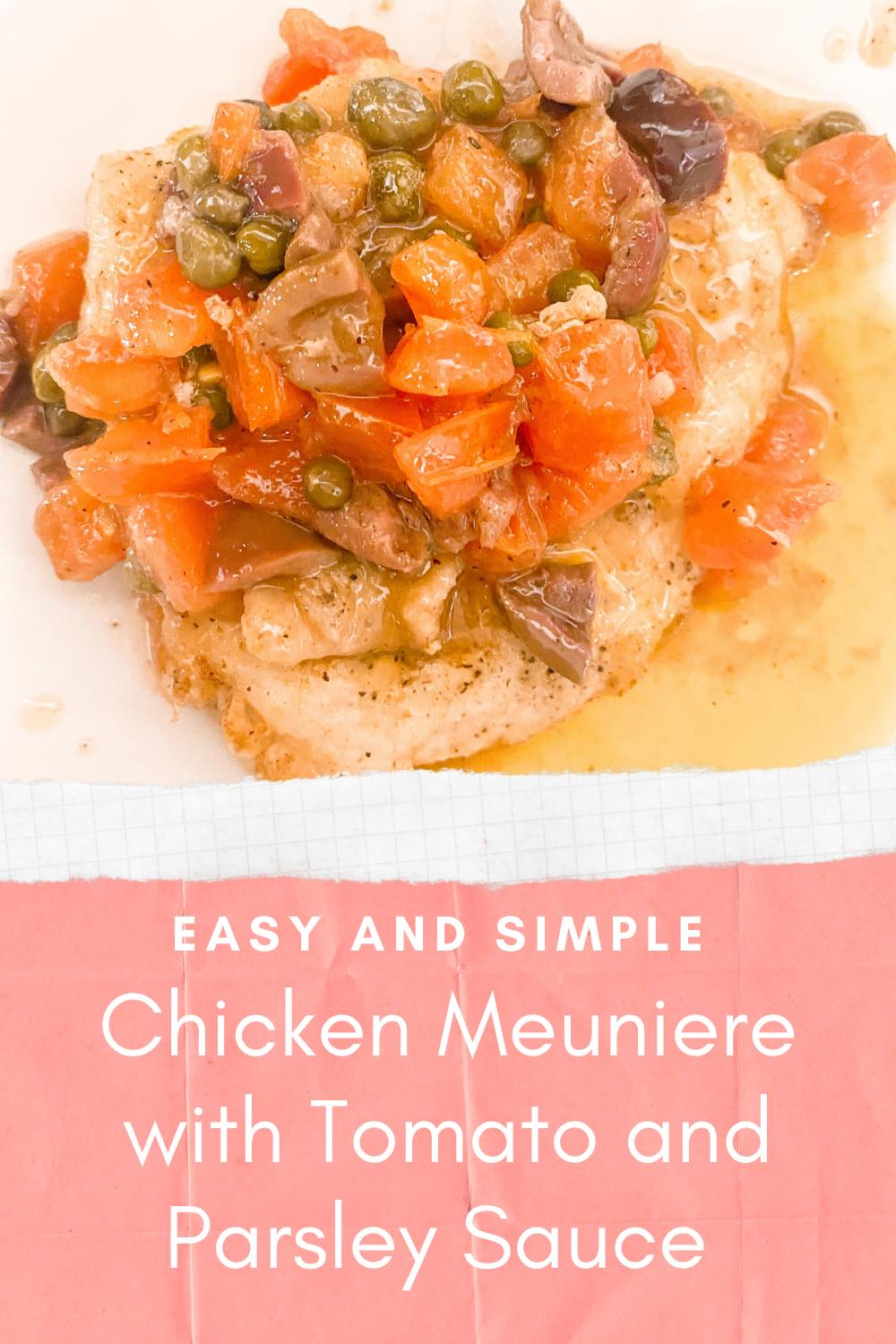 How to Make Chicken Meuniere with Tomato and Parsley Sauce